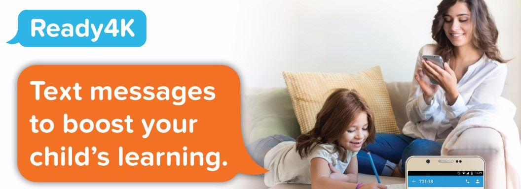 Ready 4K - Text Messages to Boost Your Child's Learning